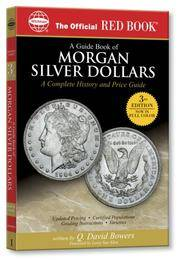 A Guide Book of Morgan Silver Dollars (Official Red Book) (Official Red Books) Q David
