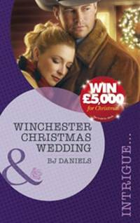 Winchester Christmas Wedding (Mills & Boon Intrigue)