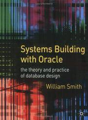 Systems Building with Oracle: the theory and practice of database design