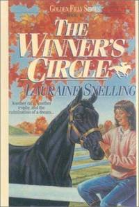 Winner's Circle (Golden Filly) by Lauraine Snelling - 1995-03-01 - from Ergodebooks (SKU: SONG0613014707)