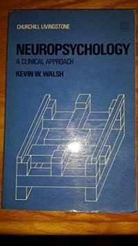 Neuropsychology: A Clinical Approach