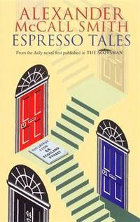 Espresso Tales: the Latest From 44 Scotland Street
