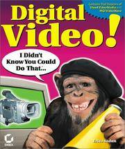 Digital Video! I Didn't Know You Could do That (With CD-ROM)