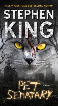 Pet Sematary: A Novel by  Stephen King - Paperback - Reissue - 2017-01-31 - from M and N Media and Biblio.com