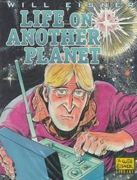 image of Life on Another Planet (Will Eisner Library)