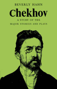 Chekhov: A Study of the Major Stories and Plays (Major European Authors Series)