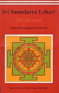 Sri Saundarya Lahari/The Descent [Paperback] [Mar 02, 2009] Swami Satyasangananda Saraswati