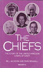 The Chiefs, the Story of the United Kingdom Chiefs of Staff