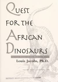 Quest for the African Dinosaurs  Ancient Roots of the Modern World