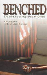BENCHED: JUDGE RUFE McCOMBS