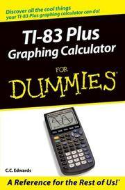 TI-83 Plus Graphing Calculator For Dummies [Paperback] Edwards, C. C