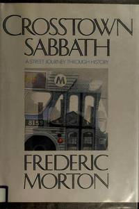 Crosstown Sabbath: a Streetjourney Through History