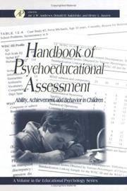 Handbook of Psychoeducational Assessment: A Practical Handbook A Volume in the EDUCATIONAL...