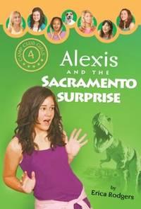 Alexis and the Sacramento Surprise 4 Camp Club Girls