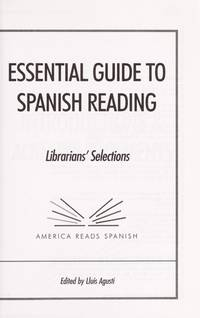 ESSENTIAL GUIDE TO SPANISH READING: LIBRARIAN'S SELECTIONS