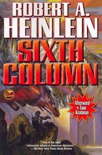 Sixth Column by Robert A. Heinlein - Paperback - 2012-03-01 - from Books Express and Biblio.com