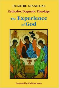 The Experience of God: Revelation and Knowledge of the Triune God by Staniloae, Dumitru - 1999