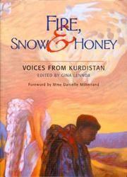 Fire, Snow & Honey : Voices From Kurdistan