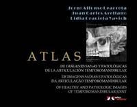 ATLAS OF HEALTHY AND PATHOLOGIC IMAGES OF TEMPOROMANDIBULAR JOINT