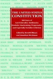 THE UNITED STATES CONSTITUTION. 200 Years of Anti-Federalist, Abolitionist, Feminist, Muckraking, Progressive, And Especially Socialist Criticism. by  Bertell and Jonanthan Birnbaum (edited by) Ollman - Paperback - 1990 - from PASCALE'S BOOKS and Biblio.com
