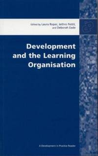 Development and the Learning Organization by  (Eds.)  Laura et al - Paperback - 2003 - from Dyfi Valley Bookshop (SKU: 15822)