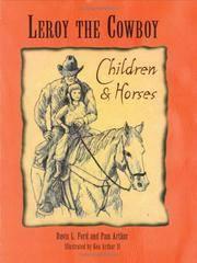 LEROY THE COWBOY. Children & Horses.
