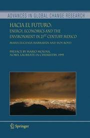 Hacia el Futuro: Energy, Economics and the Environment in 21st Century Mexico (Advances in Global...
