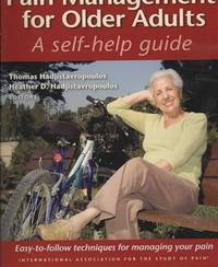 PAIN MANAGEMENT FOR OLDER ADULTS: A Self-help Guide
