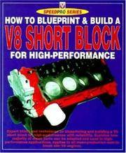 How to Blueprint and Build a V-8 Short Block for High Performance (SpeedPro Series)