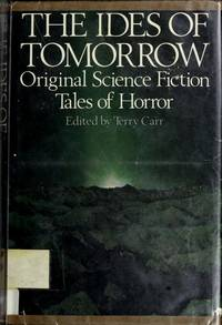 The Ides of Tomorrow. Original Science Fiction Tales of Horror