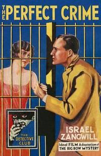 Perfect Crime - A Detective Club Novel