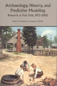 ARCHAEOLOGY, HISTORY, AND PREDICTIVE MODELLING Research At Fort Polk  1972-2002