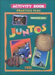 JUNTOS TRES PRACTICE PLUS ACTIVITY BOOK 1998C