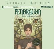 Black Water - Pendragon Book 5 Library Edition