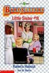 image of Karen's Haircut (Baby-Sitters Little Sister #8)