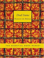 Droll Stories: Collected from the Abbeys of Touraine by Honore de Balzac - Paperback - 2007-01-30 - from Ergodebooks and Biblio.com
