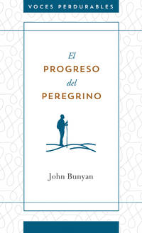 image of El progreso del peregrino (Enduring Voices) (Spanish Edition)