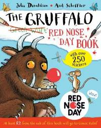 The Gruffalo Red Nose Day Book >>>> A SUPERB DOUBLE SIGNED & DOODLED UK FIRST...