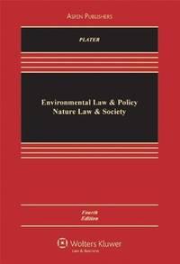 Environmental Law & Policy: Nature Law & Society 4e