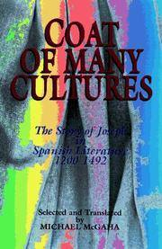 COAT OF MANY CULTURES: THE STORY OF JOSEPH IN SPANISH LITERATURE, 1200-1492