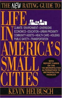 New Rating Guide To Life In America's Small Cities, The