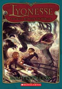 The Lyonesse Book 1: The Well Between the Worlds