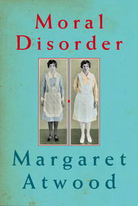 Moral Disorder by  Margaret Atwood - Signed First Edition - 2006 - from KALAMOS BOOKS and Biblio.com