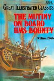 Mutiny on Board Hms Bounty (Great Illustrated Classics)