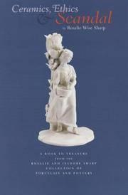 Ceramics, Ethics & Scandal