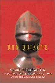 Don Quixote by Miguel de Cervantes; Edith Grossman [Translator]; Harold Bloom [Introduction]; - First Edition - 2003-10-21 - from Twice Sold Tales (SKU: 2011110011)