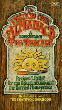 I Hate to Cook Almanack: A Book of Days