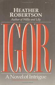 Igor: a Novel of Intrigue: Volume 3 of the King Years