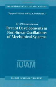 IUTAM Symposium on Recent Developments in Non-Linear Oscillations of Mechanical Systems:...