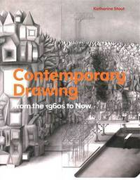 Contemporary Drawing: From the 1960s to Now by  Katharine Stout - Paperback - from Cloud 9 Books and Biblio.com
